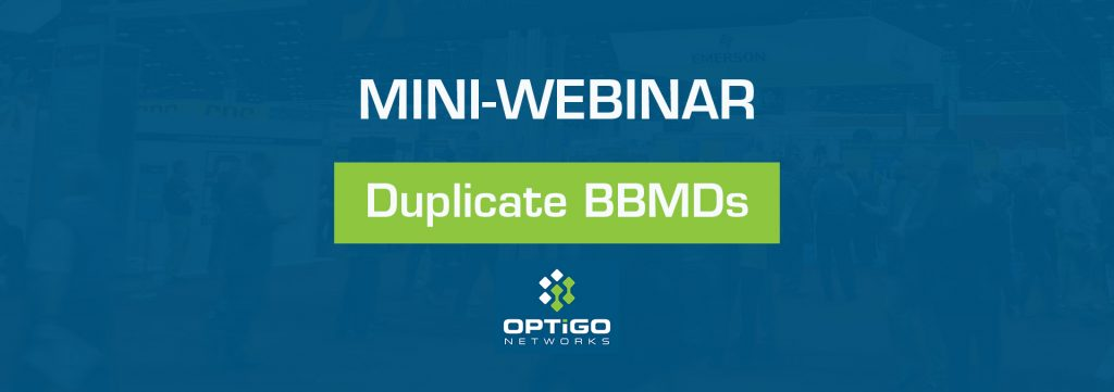 mini webinar duplicate BBMds optigo networks visual bacnet